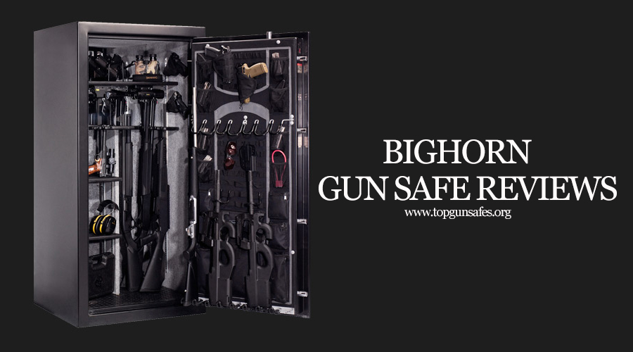 Best Bighorn Gun Safe Reviews